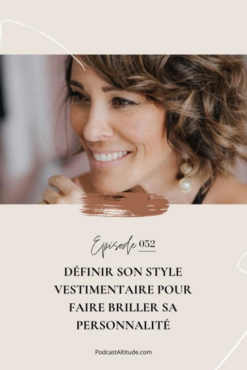 Définir son style vestimentaire pour faire briller sa personnalité