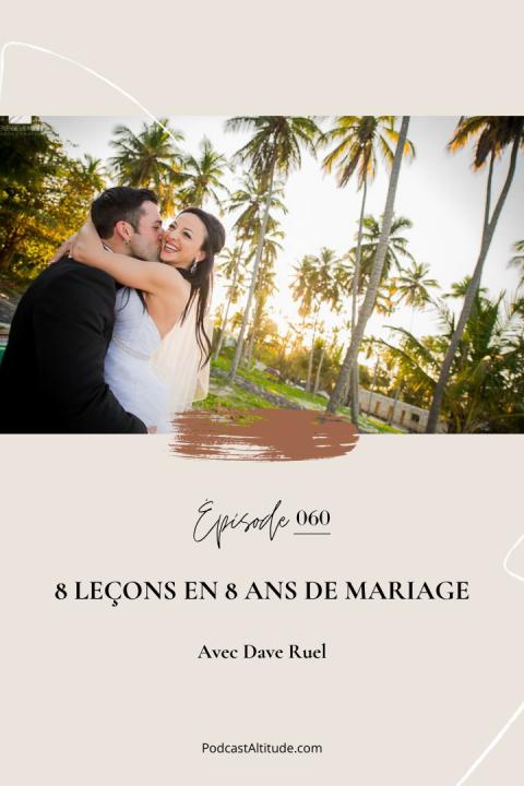 Karine & Dave: 8 leçons en 8 ans de mariage